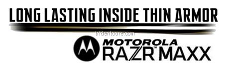 Motorola RAZR MAXX - Long Lasting Inside Thin 2